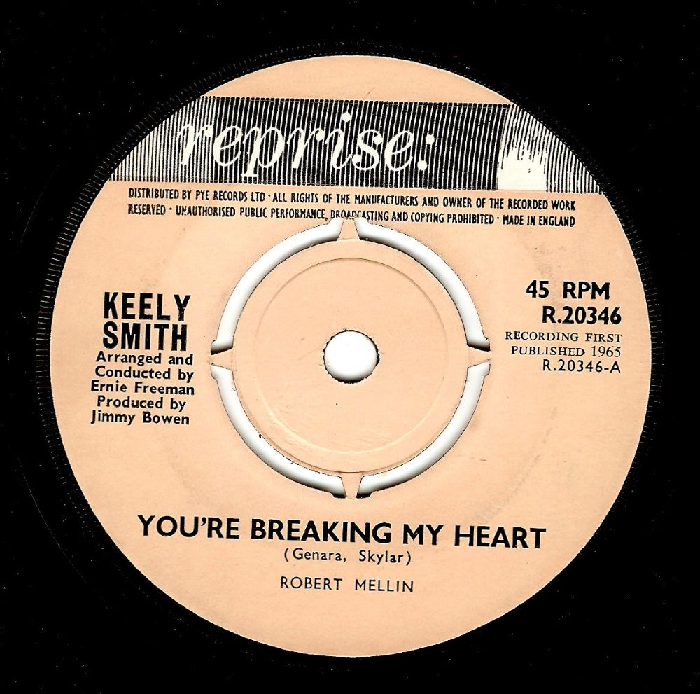 KEELY SMITH You're Breaking My Heart Vinyl Record 7 Inch Reprise 1965